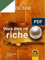 Bob Proctor - Vous Etes Né Riche -EXTRAIT-LIVRE