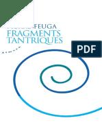 Feuga, Pierre - Fragments Tantriques-Ed. Almora (2010)