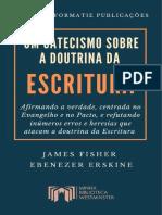 Um catecismo sobre a doutrina da Escritura centrado no Evangelho e na doutrina do Pacto - Fisher e Erskine