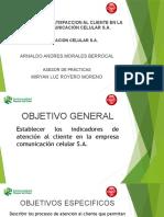 INDICADORES DE SATISFACCION AL CLIENTE EN LA EMPRESA COMUNICACIÓN CELULAR S.A.