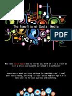 The Benefits of Social Media