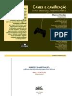 NICOLAU, Marcos (Org.). Games e Gamificação - Práticas Educacionais e Perspectivas Teóricas