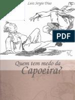Quem Tem Medo Capoeira