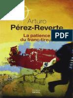 Arturo Pérez-Reverte - La Patience Du Franc-Tireur