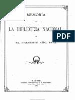 Memoria Remitida Al Ministro de Fomento ... Por El Director de La Biblioteca Nacional. 1-1-1873