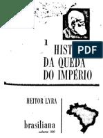 LYRA, Heitor. a História Da Queda Do Império