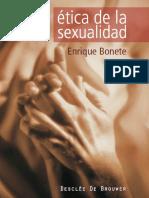 (A los cuatro vientos) Enrique Bonete Perales - Ética de la sexualidad. Diálogos para educar en el amor-Desclée De Brouwer (2007)