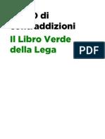Un PO di contraddizioni - Il Libro Verde della Lega