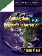 Compassionate Prophetic Intercession Study Guide by James Goll (Z-lib.org).Epub[001-090].en.fr