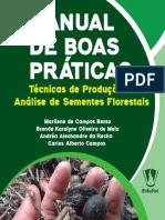 Marilene de Campos Bento e outros - Manual de boas praticas - Tecnicas de produção e analise de sements florestais