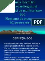 112782338 Tehnica Efectuarii ECG Modalitati Monitorizare ECG Elemente Interpretare ECG Asistenti