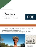5- Rochas