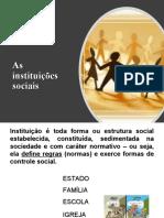 INSTITUIÇÕES SOCIAIS - 1º Ano Ensino médio