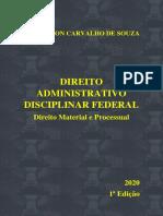 Direito Administrativo Disciplinar Federal - Primeira Edição 2020