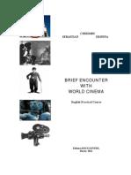 Brief Encounter with World Cinema (CHIRIMBU, Ed. Docucenter 2011)