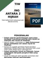 PERISTIWA PENTING ANTARA 2 HIJRAH