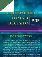 TOMA DE DECISIONES EN ENFERMERIA