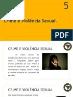 CAPÍTULO_ 05- SI_ 0 - MÓDULO 5 - CRIME E VIOLÊNCIA SEXUAL