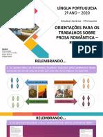 AULAS 65 E 66 - AS MARCAS DO ROMANTISMO NA CONTEMPORANEIDADE - Orientações trabalhos prosa romântica - parte 2