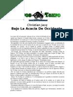 Jacq Christian - Bajo La Acacia De Occidente