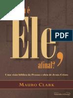 Quem e Ele, afinal__ Uma visao - Mauro Clark