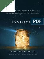 INVISIVEL_ O Dom de Permanecer - Sara Hagerty