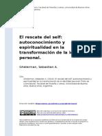 Ghelerman, Sebastian a. (2010). El Rescate Del Self Autoconocimiento y Espiritualidad en La Transformacion de La Identidad Personal