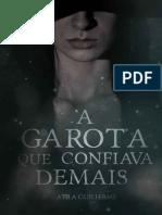 A Garota Que Confiava Demais - Atila Guilherme