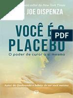 Voce e o Placebo - Joe Dispenza