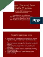 Vajra (Diamond) Sutra February 25, 2011 Lecture