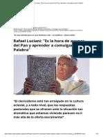 Rafael Luciani_ _Es la hora de ayunar del Pan y aprender a comulgar con la Palabra_