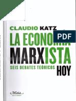 Claudio Katz - La economía marxista, hoy_ Seis debates teóricos