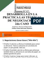 Semana 7 - Desarrolla en la Práctica las Técnicas de Negociaciación 2 Caso