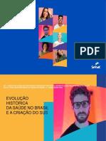 AULA 2-EVOLUÇÃO HISTÓRICA DA SAÚDE NO BRASIL E A CRIAÇÃO DO SUS TURMA