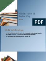 Modal Verbs of Probaility