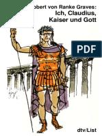 Graves, Robert - Ich, Claudius, Kaiser Und Gott