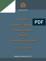 Le Maroc Entre Objectifs Du Millénaire Pour Le Développement Et Objectifs de Développement Durable _ Les Acquis Et Les Défis (Rapport National 2015, Version Française)