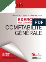 Les Zooms. Exercices avec corrigés détaillés - Comptabilité générale 2014-2015 - 12e édition by Béatrice GRANDGUILLOT, Francis GRANDGUILLOT (Team Nkongbibega)