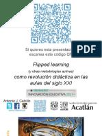 Flipped Learning y Otras Metodologías Activas Como Revolución Didáctica en Las Aulas Del Siglo XXI - UAM