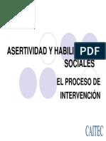 ASERTIVIDAD Y HABILIDADES SOCIALES La intervención