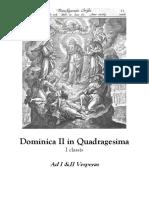 Dominica II in Quadragesima. Ad I &II Vesperas