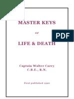 Walter Carey - Master Keys of Life & Death