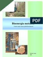 Bioenergia metsästä 2008 FI Ulf-Peter Granö