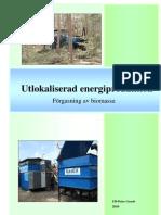 Utlokaliserad energiproduktion 2010 SE Ulf-Peter Granö