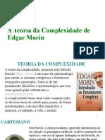 A Teoria da Complexidade de Edgar Morin