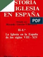 Historia de La Iglesia en España II - 1. La Iglesia en La España de Los Siglos VIII-XIV