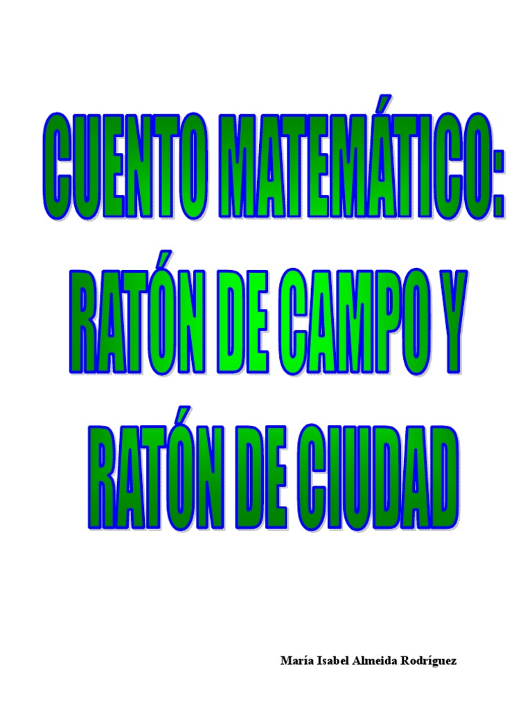 Cuento Matemático Ratón De Campo Y Ratón De Ciudad