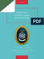 Regulamento Geral dos Colégios da Especialidade(1)