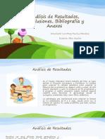 Análisis de Resultados, Conclusiones, Bibliografía y Anexos