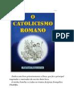 O-Catolicismo-Romano-e-a-Bíblia-Rafael-Nogueira-1